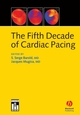 The Fifth Decade of Cardiac Pacing (1405116447) cover image