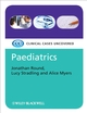 Paediatrics: Clinical Cases Uncovered (1405159847) cover image