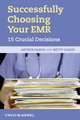 Successfully Choosing Your EMR: 15 Crucial Decisions (1444332147) cover image