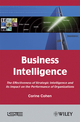 Business Intelligence: The Effectiveness of Strategic Intelligence and its Impact on the Performance of Organizations (1848211147) cover image