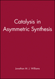 Catalysis in Asymmetric Synthesis (1850759847) cover image
