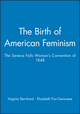 The Birth of American Feminism: The Seneca Falls Woman's Convention of 1848 (1881089347) cover image