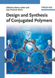 Design and Synthesis of Conjugated Polymers (3527324747) cover image
