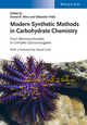 Modern Synthetic Methods in Carbohydrate Chemistry: From Monosaccharides to Complex Glycoconjugates (3527332847) cover image