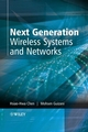 Next Generation Wireless Systems and Networks (0470024348) cover image