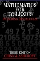 Mathematics for Dyslexics: Including Dyscalculia, 3rd Edition (0470035048) cover image