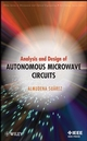 Analysis and Design of Autonomous Microwave Circuits (0470050748) cover image