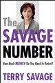 The Savage Number: How Much Money Do You Need to Retire? (0470067748) cover image