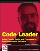 Code Leader: Using People, Tools, and Processes to Build Successful Software (0470259248) cover image