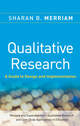 Qualitative Research: A Guide to Design and Implementation (0470283548) cover image