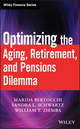 Optimizing the Aging, Retirement, and Pensions Dilemma  (0470377348) cover image
