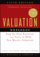Valuation Workbook: Step-by-Step Exercises and Tests to Help You Master Valuation, 5th Edition (0470424648) cover image