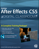 Adobe After Effects CS5 Digital Classroom, (Book and Video Training) (0470595248) cover image