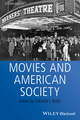 Movies and American Society, 2nd Edition (0470673648) cover image