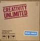 Creativity Unlimited: Thinking Inside the Box for Business Innovation (0470770848) cover image