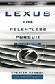 Lexus: The Relentless Pursuit, Revised Edition (0470828048) cover image