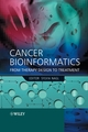 Cancer Bioinformatics: From Therapy Design to Treatment (0470863048) cover image