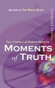 Moments of Truth : Four Creators of Modern Medicine  (0470867248) cover image