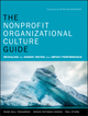 The Nonprofit Organizational Culture Guide: Revealing the Hidden Truths That Impact Performance (0470891548) cover image