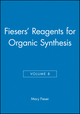 Fiesers' Reagents for Organic Synthesis, Volume 8 (0471048348) cover image