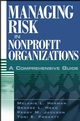 Managing Risk in Nonprofit Organizations: A Comprehensive Guide (0471236748) cover image