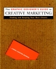 The Graphic Designer's Guide to Creative Marketing: Finding & Keeping Your Best Clients (0471293148) cover image