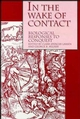 In the Wake of Contact: Biological Responses to Conquest (0471305448) cover image
