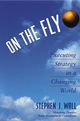 On the Fly: Executing Strategy in a Changing World (0471464848) cover image
