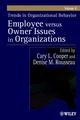 Trends in Organizational Behavior, Volume 8: Employee Versus Owner Issues in Organizations (0471498548) cover image
