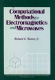 Computational Methods for Electromagnetics and Microwaves (0471528048) cover image