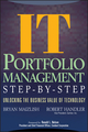 IT (Information Technology) Portfolio Management Step-by-Step: Unlocking the Business Value of Technology (0471649848) cover image