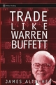 Trade Like Warren Buffett (0471655848) cover image
