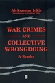 War Crimes and Collective Wrongdoing: A Reader (0631225048) cover image