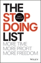 The Stop Doing List: More Time, More Profit, More Freedom (0730337448) cover image