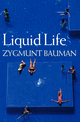 Liquid Life (0745635148) cover image