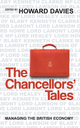 The Chancellors' Tales: Managing the British Economy (0745638848) cover image