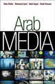 Arab Media: Globalization and Emerging Media Industries (0745645348) cover image