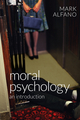 Moral Psychology: An Introduction (0745672248) cover image