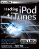 Hacking iPod® and iTunes® (0764569848) cover image