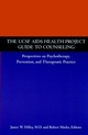 The UCSF AIDS Health Project Guide to Counseling: Perspectives on Psychotherapy, Prevention, and Therapeutic Practice (0787941948) cover image