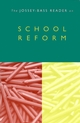 The Jossey-Bass Reader on School Reform (0787955248) cover image
