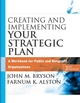 Creating and Implementing Your Strategic Plan: A Workbook for Public and Nonprofit Organizations, 2nd Edition (0787967548) cover image
