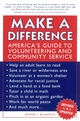 Make a Difference: America's Guide to Volunteering and Community Service, Revised and Updated Edition (0787968048) cover image