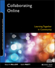 Collaborating Online: Learning Together in Community (0787976148) cover image