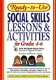 Ready-to-Use Social Skills Lessons & Activities for Grades 4 - 6 (0876284748) cover image