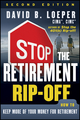 Stop the Retirement Rip-off: How to Keep More of Your Money for Retirement, 2nd Edition (1118133048) cover image