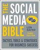 The Social Media Bible: Tactics, Tools, and Strategies for Business Success, 3rd Edition (1118269748) cover image