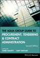 The Aqua Group Guide to Procurement, Tendering and Contract Administration, 2nd Edition (1118346548) cover image