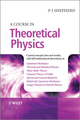 A Course in Theoretical Physics (1118481348) cover image