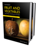Fruit and Vegetables: Harvesting, Handling and Storage, 2 Volume Set, 3rd Edition (1118654048) cover image